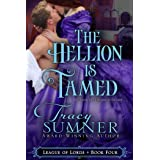 The Hellion is Tamed (League of Lords Book 4)