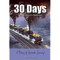 30 Days on Australia's Railways: A Diary of September Journeys