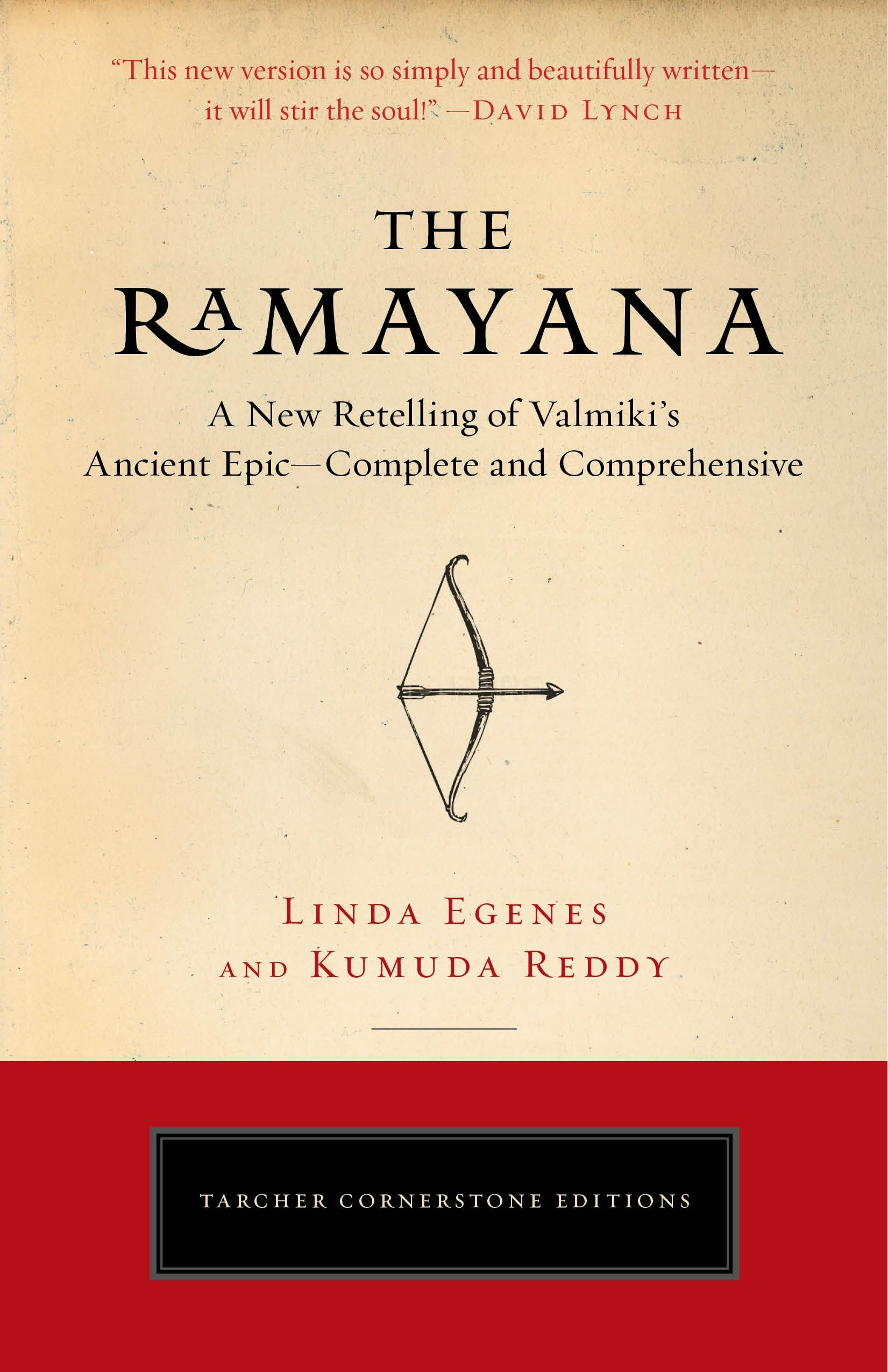 The Ramayana: A New Retelling of Valmiki's Ancient Epic--Complete and Comprehensive (Tarcher Cornerstone Editions) PDF