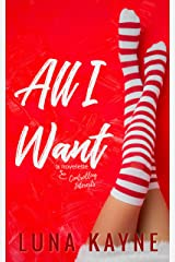 All I Want: Controlling Interests (Bedtime Stories for Grown-Ass Adults Book 5) Kindle Edition