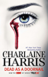 Dead as a Doornail (Sookie Stackhouse Book 5) (English Edition)