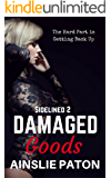 Damaged Goods (Sidelined Book 2)