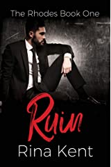 Ruin (The Rhodes Book 1) Kindle Edition