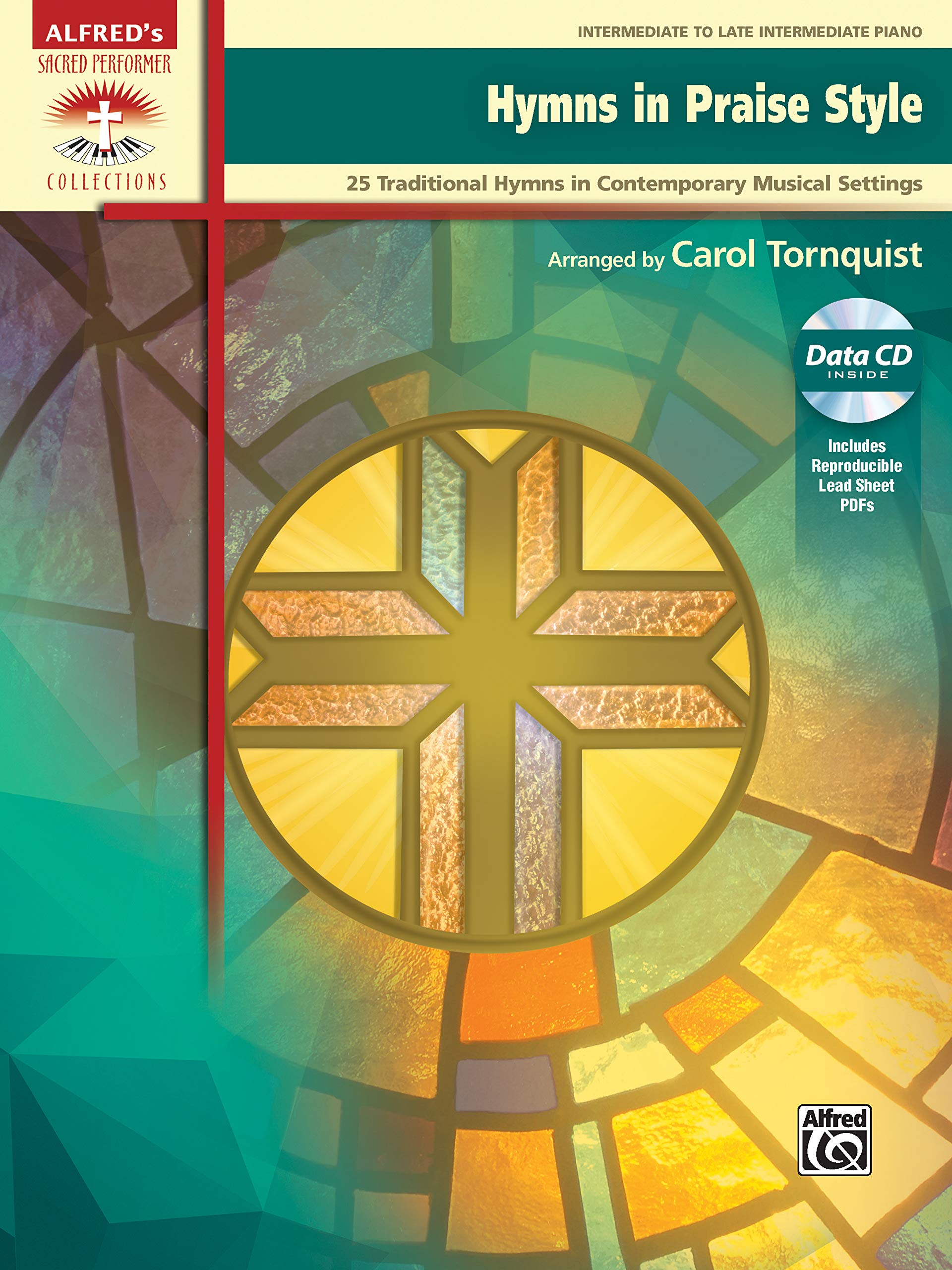 Hymns in Praise Style: 25 Traditional Hymns in Contemporary Musical