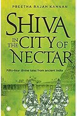 Shiva in the City of Nectar Paperback