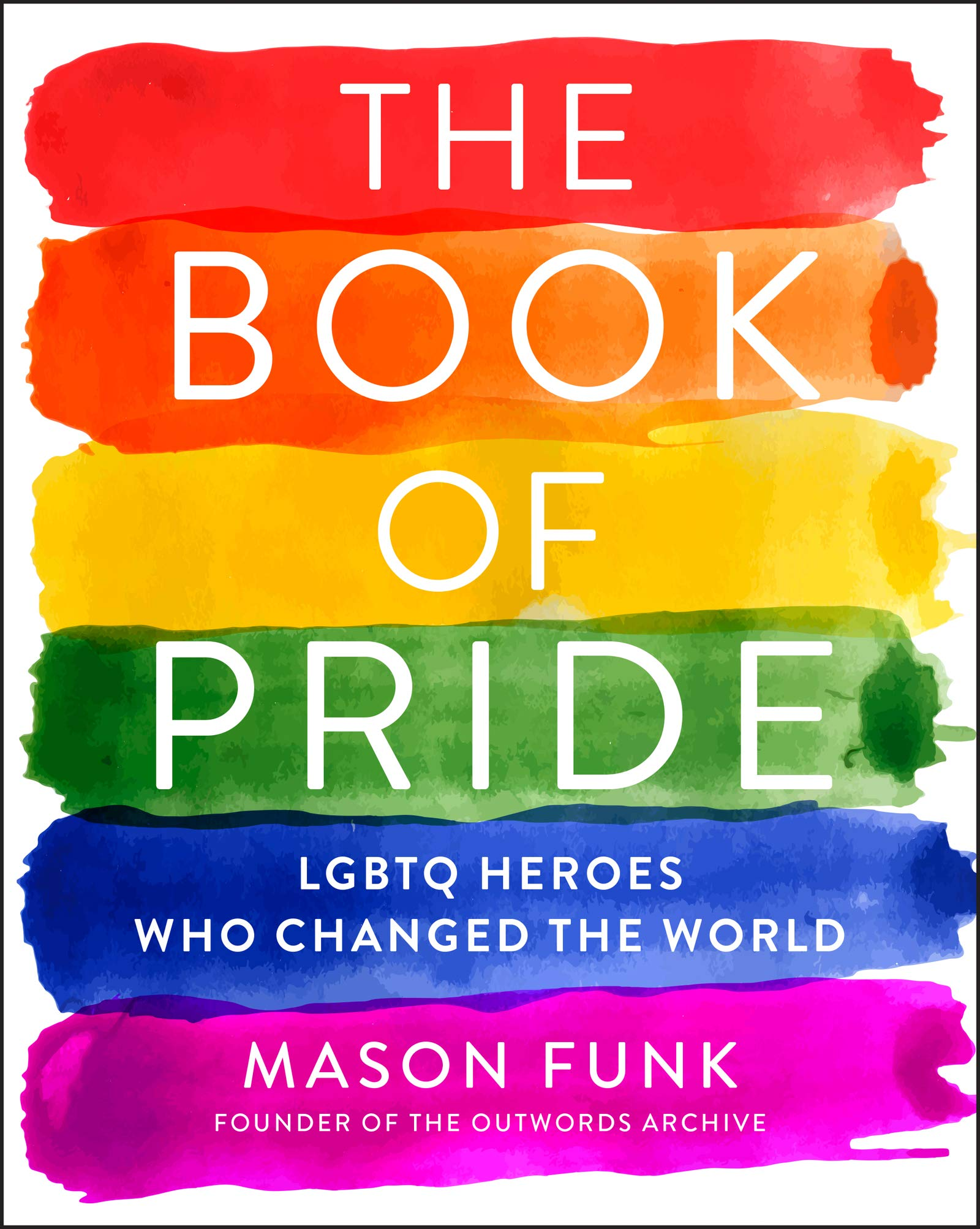 The Book Of Pride: LGBTQ Heroes Who Changed the World  LGBTQIA+ Books_ Bored Teachers