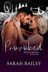 Provoked: A Dark Romance (Benson Siblings Book 1) Kindle Edition