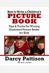 How To Write a Children's Picture Book Kindle Edition