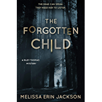 The Forgotten Child: A Spooky Paranormal Suspense (A Riley Thomas Mystery Book 1) book cover