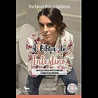 A BÍBLIA DO INTESTINO - Primeira Edição - 2019