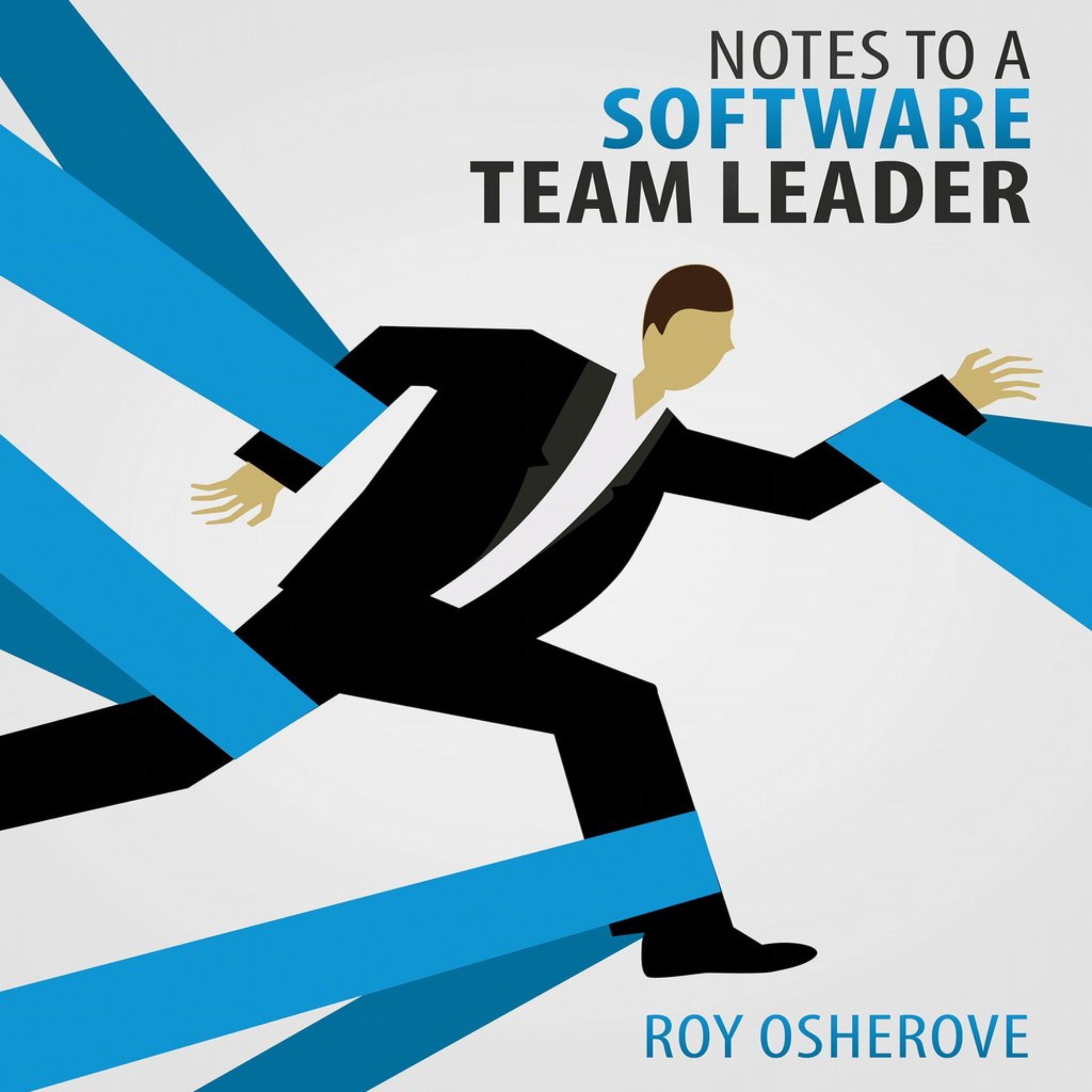 Notes To A Software Team Leader  Growing Self Organizing Teams