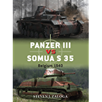 Panzer III vs Somua S 35: Belgium 1940 (Duel Book 63) (English Edition)