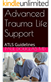 Advanced Trauma Life Support: ATLS Guidelines