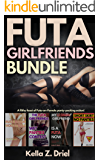 Futa Girlfriends Bundle: A filthy feast of Futa-on-Female panty-packing action!
