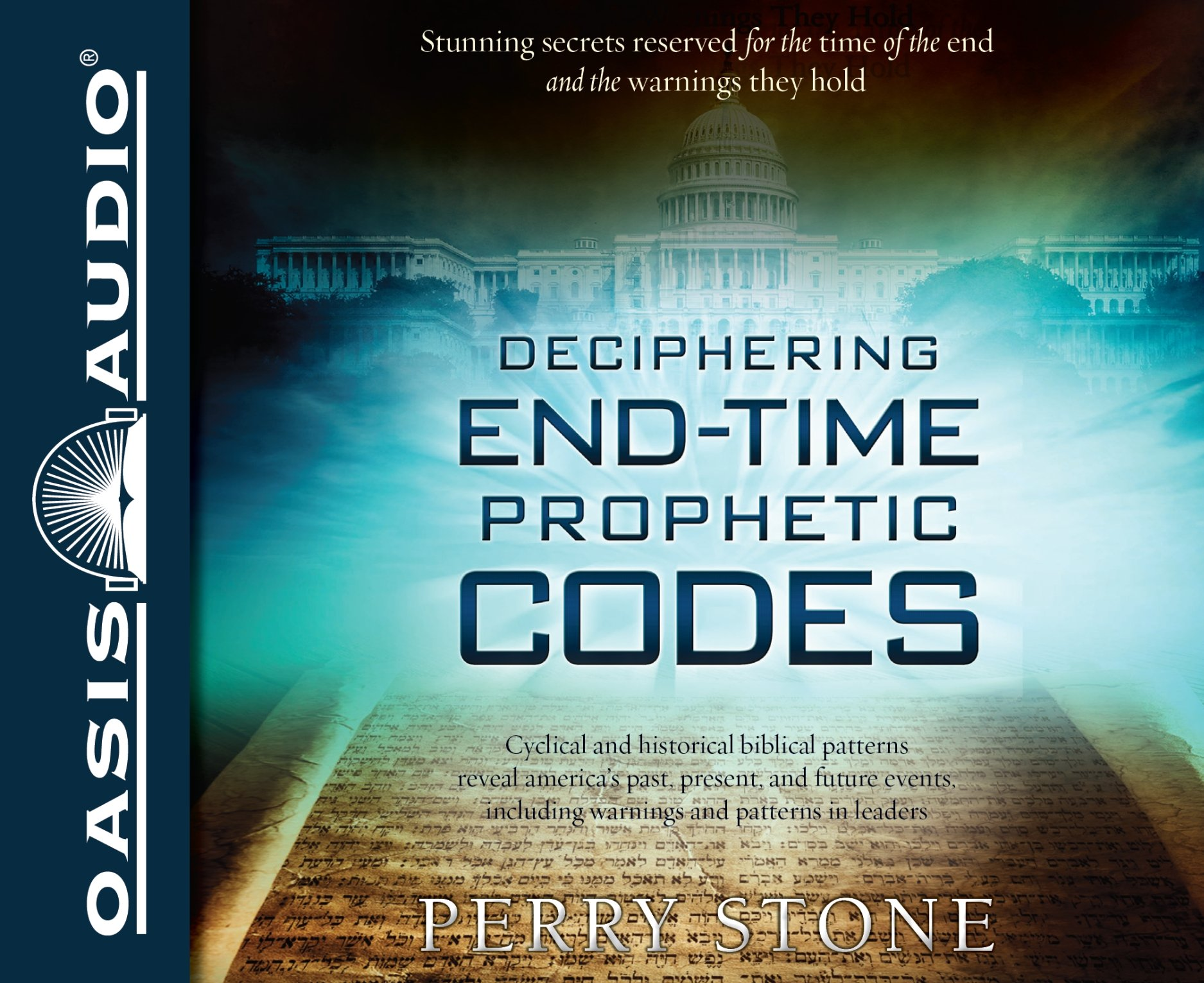 Deciphering end time prophetic codes cyclical and historical deciphering end time prophetic codes cyclical and historical biblical patterns reveal americas past present and future events including warnings and fandeluxe Image collections