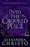 Into The Crooked Place (English Edition)
