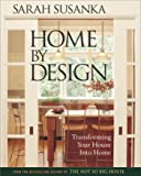 Home by Design: The Language of The Not So Big House (Susanka)