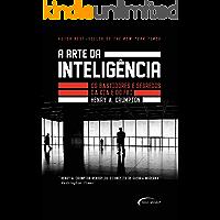 A arte da inteligência - Os bastidores da CIA e do FBI