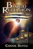 Blood Rebellion: Blood Destiny, Book 7