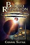 Blood Rebellion: Blood Destiny, Book 7