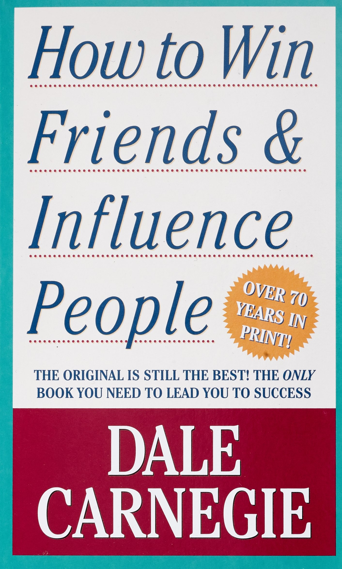 How to Win Friends & Influence People Mass Market Paperback – Apr 27 2010