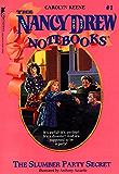 The Slumber Party Secret (Nancy Drew Notebooks Book 1)