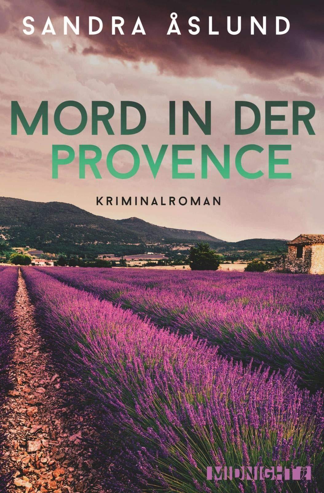Mord In Der Provence  Kriminalroman  Hannah Richter Band 1