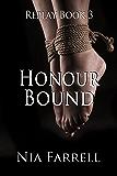 Replay Book 3: Honour Bound