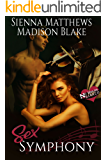 Sex Symphony: A MMF Bisexual Romance (No Holds Barred Book 3)