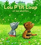 Lou P'tit Loup et les abeilles