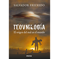 Teovnilogía: El origen del mal en el mundo (Spanish Edition)