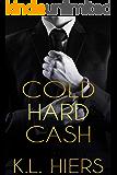 Cold Hard Cash: A Dark Mafia Romance