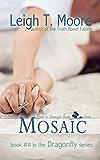 Mosaic (Dragonfly Book 4)