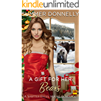 A Gift for her Bears (A Shifter Falls, Maine Romance Book 1)