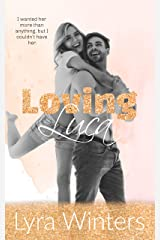 Loving Luca: A Second Chance Island Romance (Violet Ridge Series Book 2) Kindle Edition
