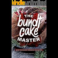 The Bundt Cake Master: Bundt Cake Recipes from Bundt Cake Masters (English Edition)