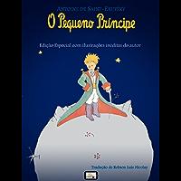 O Pequeno Príncipe: Edição Especial com Ilustrações Inéditas