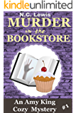 Murder in the Bookstore (An Amy King Cozy Mystery  Book 1)