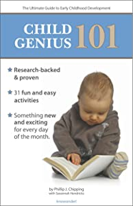 Child Genius 101: The Ultimate Guide to Early Childhood