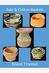 Jute & Cotton Baskets Kindle Edition