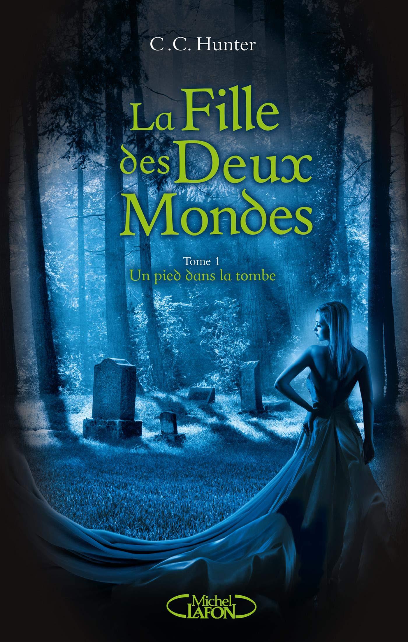 Amazon.fr - La Fille des Deux Mondes - tome 1 Un pied dans la ...