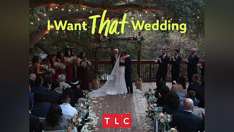 I Want THAT Wedding - Season 1