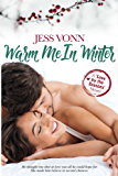Warm Me In Winter (Love by the Seasons Book 2)