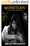 Monsters: A Tale of the Order Saga