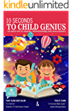 10 Seconds To Child Genius