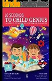 10 Seconds To Child Genius
