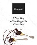 Hotel Chocolat: A New Way of Cooking with Chocolate (English Edition)