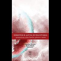 Direitos e ajuda humanitária: perspectivas sobre família, gênero e saúde
