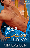 Take a Chance on Me (Weddings by C & C Book 1)