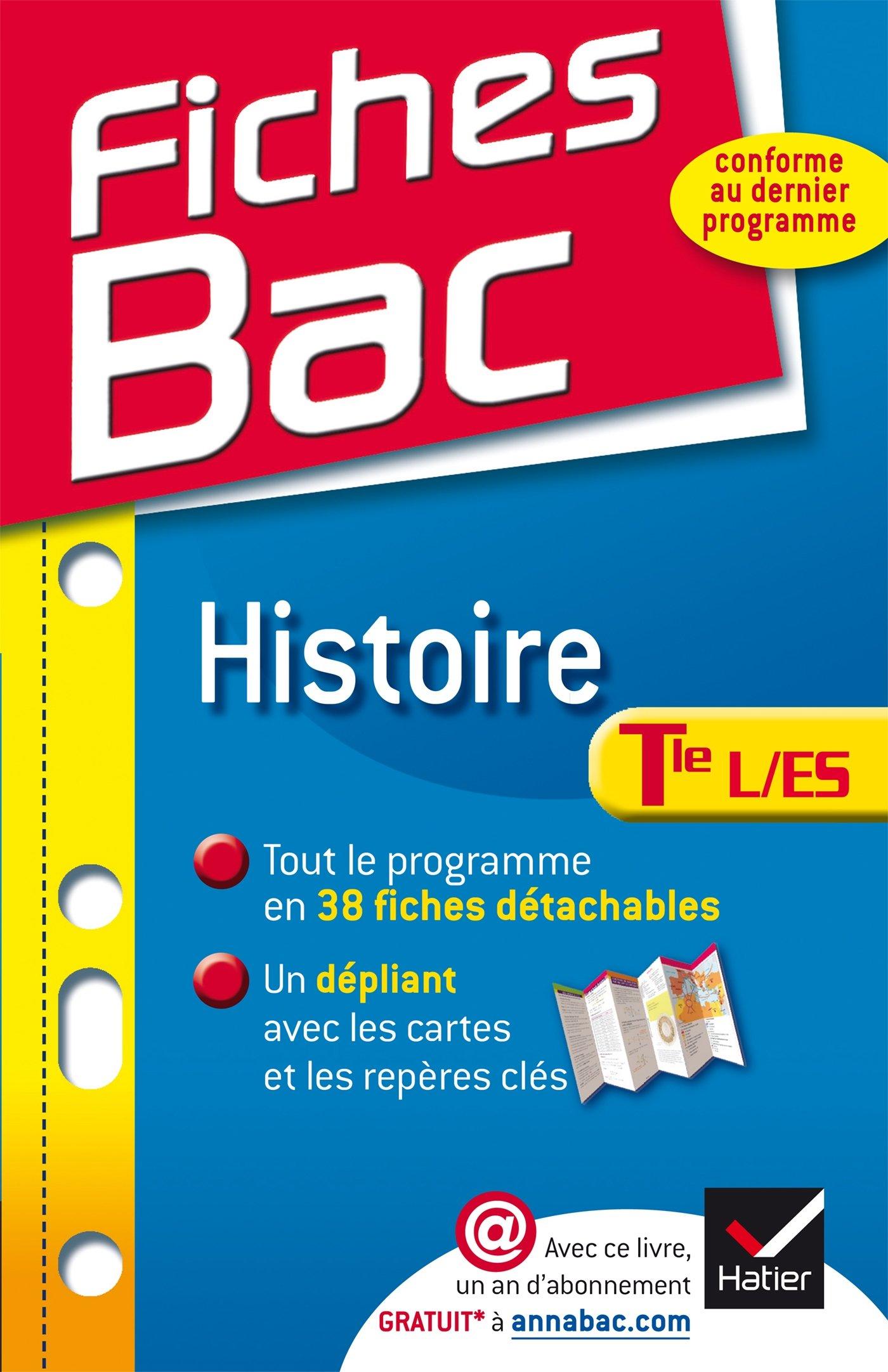 Fiches Bac Histoire Tle L, ES: Fiches de cours - Terminale L, ES: Amazon.es: Élisabeth Brisson, Florence Holstein: Libros en idiomas extranjeros